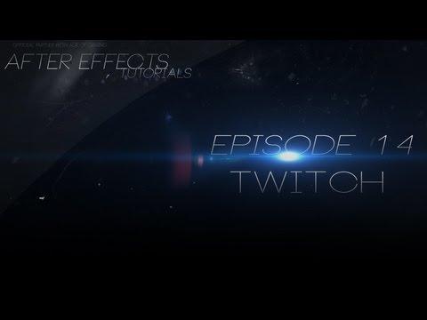 دانلود آموزش مقدماتی و ویدیویی افترافکت (14) – Twitch