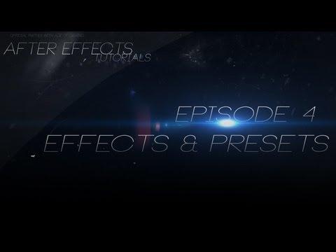 دانلود آموزش مقدماتی و ویدیویی After Effects – قسمت 4 – preset ها و افکت ها